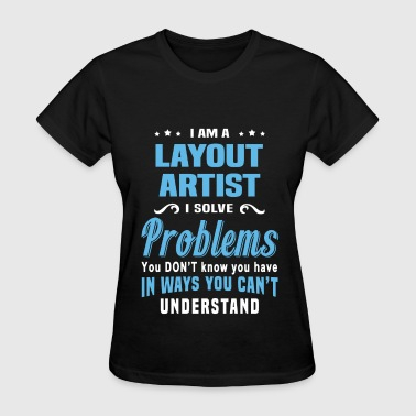 Layouts Layout Artist - Women's T-Shirt