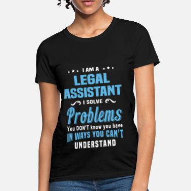 Legal Legal Assistant - Women's T-Shirt