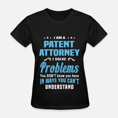 Attorney Patent Attorney - Women's T-Shirt