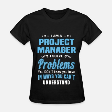Project Management Project Manager - Women's T-Shirt
