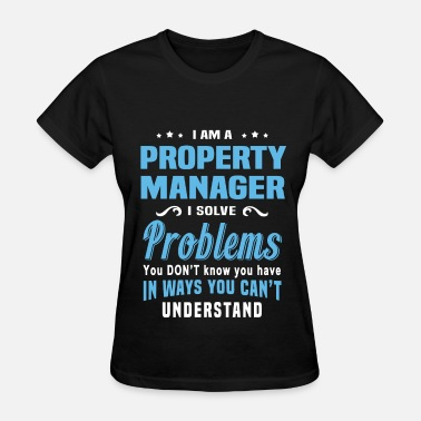 Property Manager Funny Property Manager - Women's T-Shirt