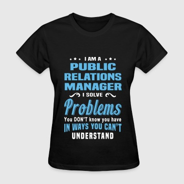 Public Relations Manager - Women's T-Shirt