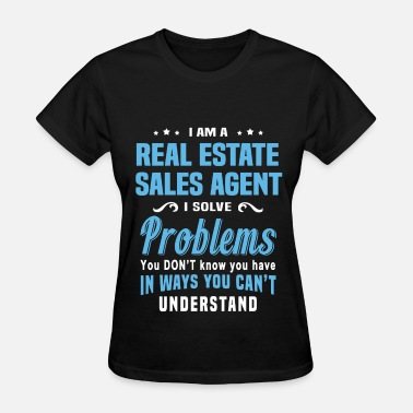 Real Estate Agent Real Estate Sales Agent - Women's T-Shirt