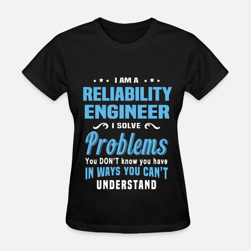Funny T-Shirts - Reliability Engineer - Women's T-Shirt black