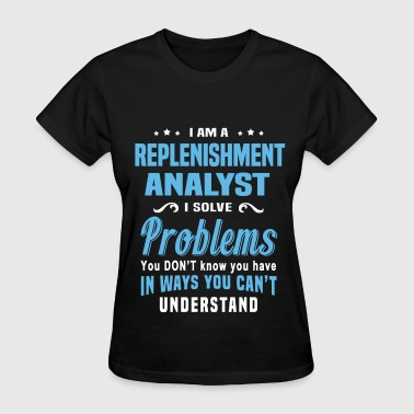 Replenish Replenishment Analyst - Women's T-Shirt