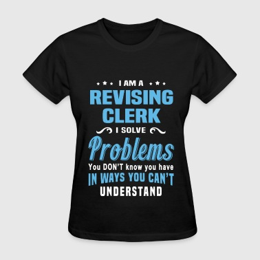 Revising Clerk - Women's T-Shirt