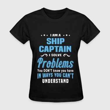 Ship Captain - Women's T-Shirt