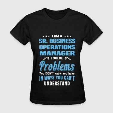 Sr. Business Operations Manager - Women's T-Shirt
