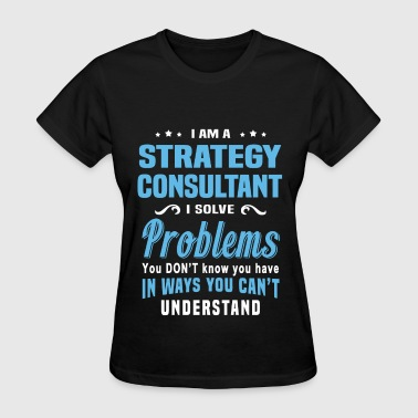 Strategy Consultant - Women's T-Shirt