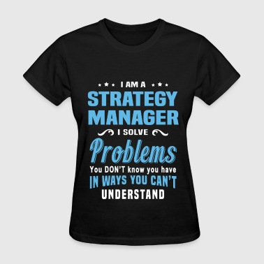 Strategy Manager - Women's T-Shirt