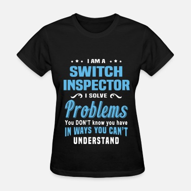Switch Switch Inspector - Women's T-Shirt