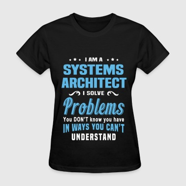 Systems Architect - Women's T-Shirt