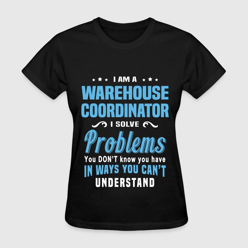 Warehouse Coordinator - Women's T-Shirt