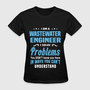 Wastewater Engineer - Women's T-Shirt