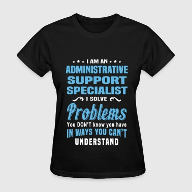 Administrative Support Specialist - Women's T-Shirt