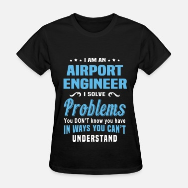 Airport Airport Engineer - Women's T-Shirt