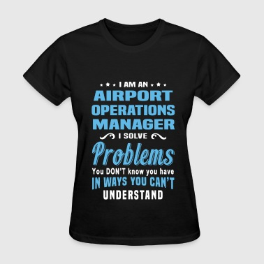 Airport Operations Manager - Women's T-Shirt