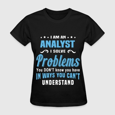 Analyst Funny Analyst - Women's T-Shirt