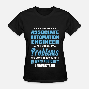 Automation Associate Automation Engineer - Women's T-Shirt