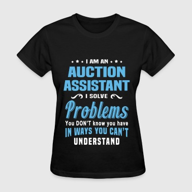 Auctioneer Funny Auction Assistant - Women's T-Shirt