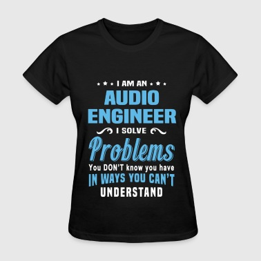 Audio Engineer - Women's T-Shirt
