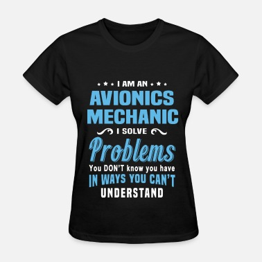 Avion Avionics Mechanic - Women's T-Shirt