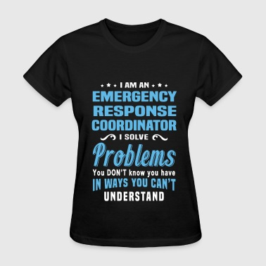 Emergency Response Coordinator - Women's T-Shirt