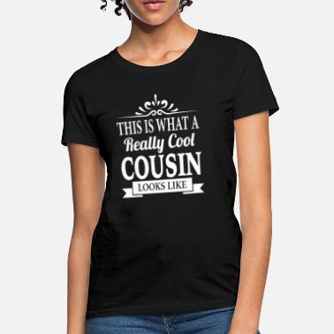 9f61004a23c0 Shop Cousins T-Shirts online   Spreadshirt