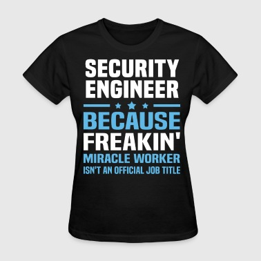 Security Engineer - Women's T-Shirt