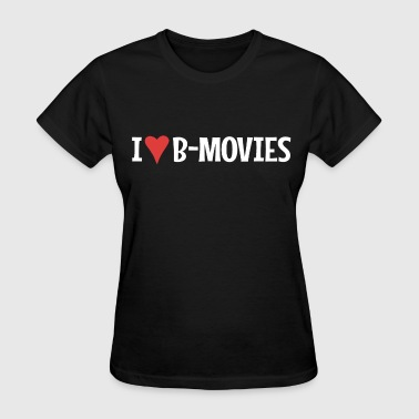 I Heart B-Movies - Women's T-Shirt