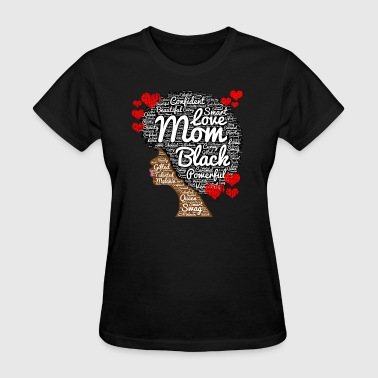 African American Mother's Day Black Woman - Women's T-Shirt