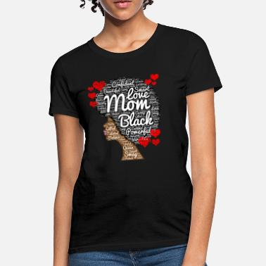Mothers Day Mother's Day Black Woman - Women's T-Shirt