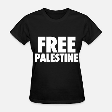 Free Palestine End Israeli Occupation Free Palestine - Women's T-Shirt