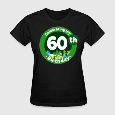 60th Birthday Celebration - Women's T-Shirt