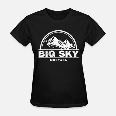 Montana big sky montana - Women's T-Shirt