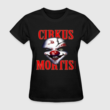 circus mortis - Women's T-Shirt