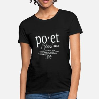 Poetry DefinitionOfAPoet-WHITE - Women's T-Shirt