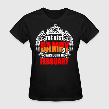 The Best Bampy was Born in February - Women's T-Shirt