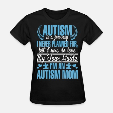 Autism Moms I Am An Autism Mom - Women's T-Shirt