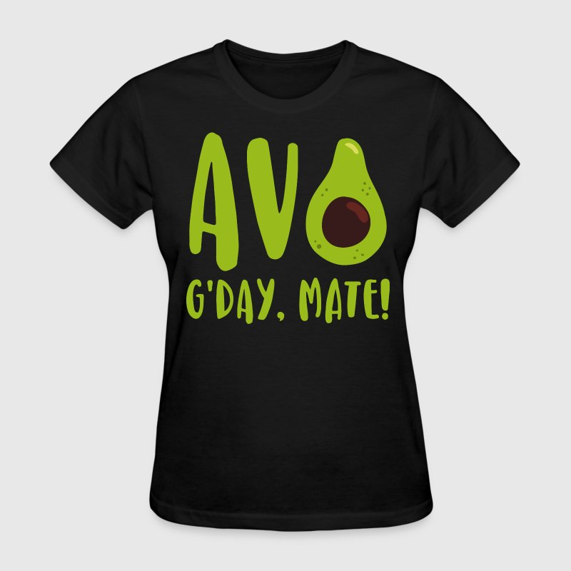 Avocado G'Day Mate - Women's T-Shirt