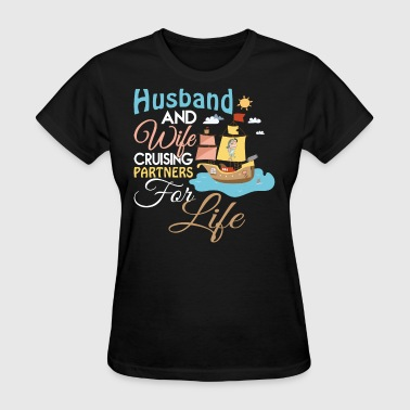 Husband And Wife Cruising T Shirt - Women's T-Shirt