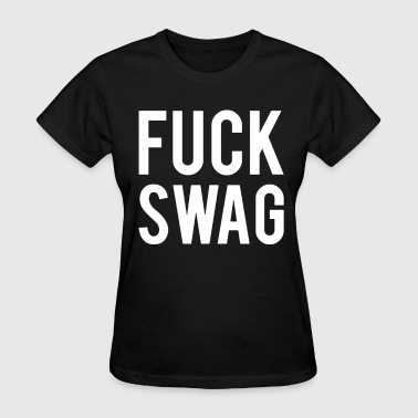 Live Love Asap A$AP Fuck Swag (ASAP MOB) - Women's T-Shirt