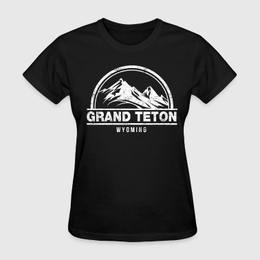 Grand Teton Wyoming - Women's T-Shirt