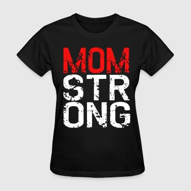 Your Mom Crossfit Mom Strong Women Workout Mode Beast Flex Diet Cros - Women's T-Shirt