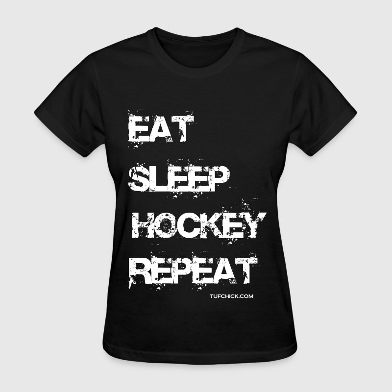 Eat Sleep Hockey Repeat - Women's T-Shirt