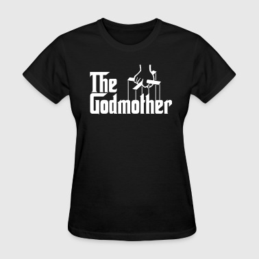 God Mother Funny God Mother - Women's T-Shirt