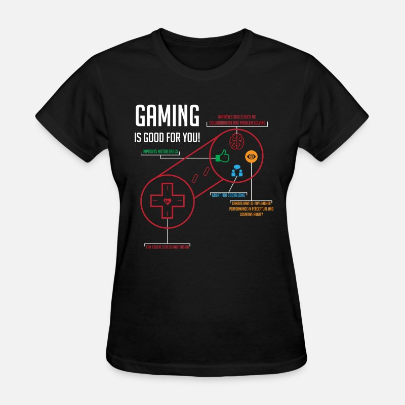 Gaming T-Shirts - Gaming is Good for You - Women's T-Shirt black