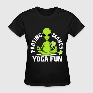 Zen Alien Funny Fart Yoga for Women & Men Breaking Wind Alien Dark - Women's T-Shirt