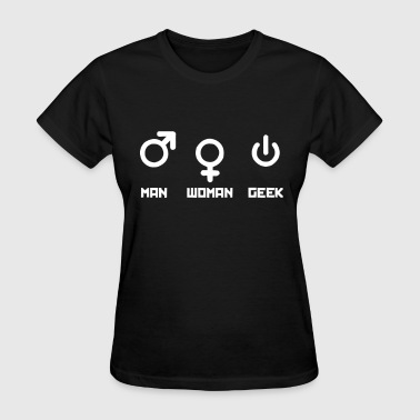 Man Woman Geek - Women's T-Shirt