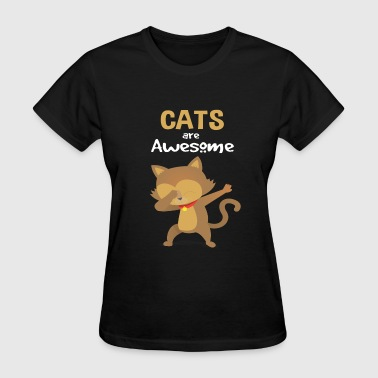 Awesome Cat Cats are awesome - Women's T-Shirt